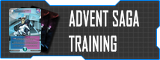 Advent Saga Training